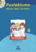 Pusteblume - Mensch, Natur und Kultur, Ausgabe Baden-Württemberg: 4. Schuljahr, Das Schulbuch