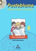 Pusteblume - Mensch, Natur und Kultur, Ausgabe Baden-Württemberg: 4. Schuljahr, Das Arbeitsheft