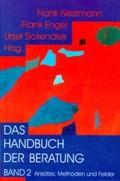 Das Handbuch der Beratung: Ansätze, Methoden und Felder; Bd.2