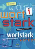 Wortstark, Ausgabe Realschule Baden-Württemberg: 5. Klasse, Werkstattheft; Bd.1
