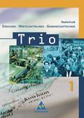Trio, Erdkunde-Wirtschaftskunde-Gemeinschaftskunde, Realschule Baden-Württemberg: 5./6. Schuljahr; Bd.1
