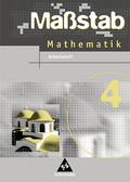 Maßstab, Mathematik Hauptschule, Ausgabe Baden-Württemberg: 8. Schuljahr, Arbeitsheft; Bd.4