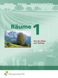 Räume, Neubearbeitung: Von der Küste zum Gebirge; Bd.1
