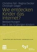 Wie entdecken Kinder das Internet?