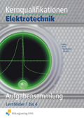 Fachqualifikationen (Kernqualifikationen) Elektrotechnik, Aufgabensammlung