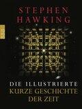 Stephen W. Hawking - Die illustrierte Kurze Geschichte der Zeit