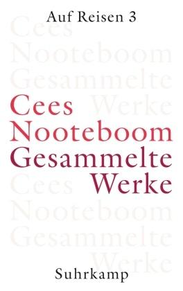 Gesammelte Werke: Auf Reisen; Bd.6 - Tl.3
