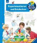 Experimentieren und Entdecken - Wieso? Weshalb? Warum? Bd.29