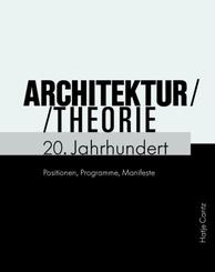 Architekturtheorie 20. Jahrhundert