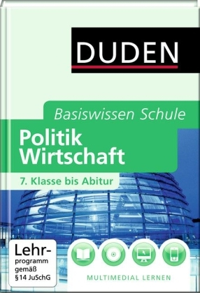 DUDEN Basiswissen Schule - Politik und Wirtschaft -