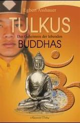 Tulkus, Das Geheimnis der lebenden Buddhas
