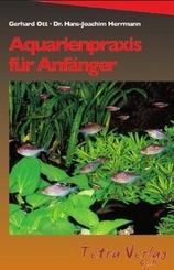 Aquarienpraxis für Anfänger