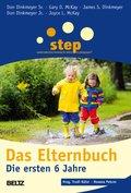 Step - Das Elternbuch, Die ersten 6 Jahre