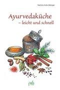 Ayurvedaküche - leicht und schnell