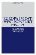 Europa im Ost-West-Konflikt 1945-1990