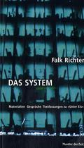 Falk Richter - 'Das System', m. Audio-CD