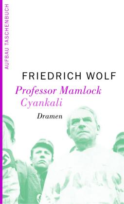 Professor Mamlock - Cyankali