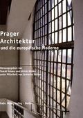 Prager Architektur und europäische Moderme