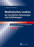 Medizinisches Lexikon der beruflichen Belastungen und Gefährdungen, m. CD-ROM