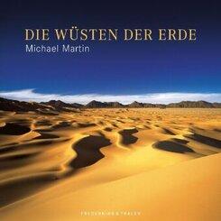 Michael Martin - Die Wüsten der Erde