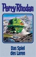 Perry Rhodan - Das Spiel des Laren