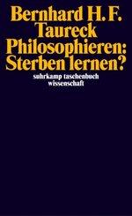 Philosophieren: Sterben lernen?