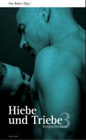 Hiebe und Triebe - Bd.3