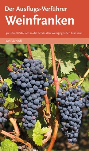 Der Ausflugs-Verführer - Weinfranken - Bd.1