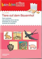 bambinoLÜK-Übungshefte: Tiere auf dem Bauernhof