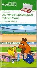 miniLÜK: Die Vorschulolympiade mit der Maus; .34 - Tl.1