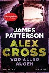 Alex Cross - Vor aller Augen