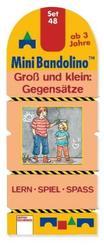 MiniBandolino (Spiele): Groß und klein: Gegensätze (Kinderspiel); Set.48