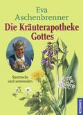 Die Kräuterapotheke Gottes - Bd.1