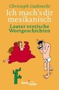 Ich mach's dir mexikanisch