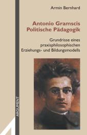 Antonio Gramscis Politische Pädagogik