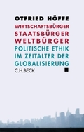 Wirtschaftsbürger, Staatsbürger, Weltbürger