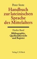 Handbuch der Altertumswissenschaft: Handbuch zur lateinischen Sprache des Mittelalters; Abt.2; Bd. II, 5/5 - Tl.5