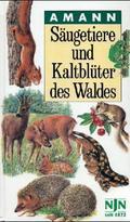Säugetiere und Kaltblüter des Waldes