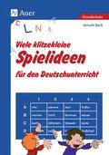 Viele klitzekleine Spielideen für den Deutschunterricht
