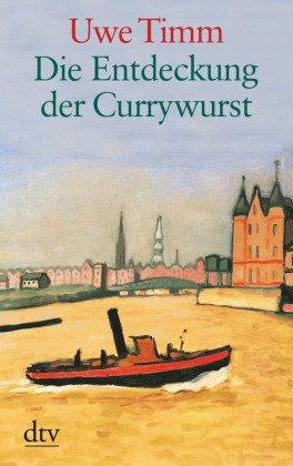 Die Entdeckung der Currywurst
