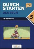 Durchstarten Deutsch: Dein Übungsbuch für die 5. Schulstufe