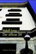 Der stillose Stil, Adolf Loos