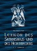 Lexikon des Satanismus und des Hexenwesens