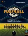 Die wilden Fußballkerle, Cassetten: Rocce, der Zauberer, 2 Cassetten; Tl.12