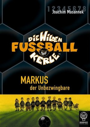 Die wilden Fußballkerle - Markus, der Unbezwingbare
