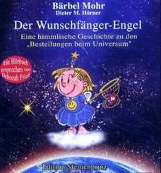 Der Wunschfänger-Engel, 1 Audio-CD