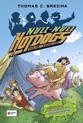 Null-Null Hot-Dogs - NOTRUF! Wahnsinnsschwein im Ferienlager!