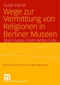 Wege zur Vermittlung von Religionen in Berliner Museen
