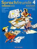 Sprachfreunde, Ausgabe Süd: Arbeitsheft, 4. Schuljahr, Ausgabe Sachsen, Sachsen-Anhalt, Thüringen