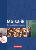 Mosaik - Der Alphabetisierungskurs